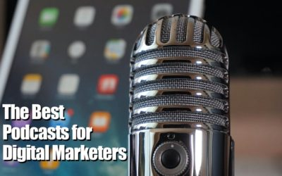 The Best Digital Marketing Podcasts